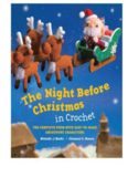 The Night Before Christmas in Crochet  The Complete Poem with Easy-to-Make Amigurumi Characters