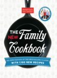America's Test Kitchen. The new family cookbook : all-new edition of the best-selling classic with 1,100 new recipes