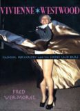 Vivienne Westwood: Fashion, Perversity, and the Sixties Laid Bare