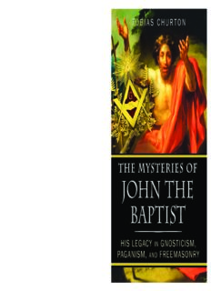The mysteries of John the Baptist : his legacy in gnosticism, paganism, and freemasonry