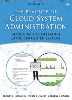 The Practice of Cloud System Administration: Designing and Operating Large Distributed Systems