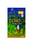 Echo Made Easy Third Edition