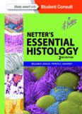 Netter's Essential Histology. Part 1