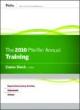 The 2010 Pfeiffer Annual: Training (J-B Pfeiffer Annual Looseleaf Vol1)