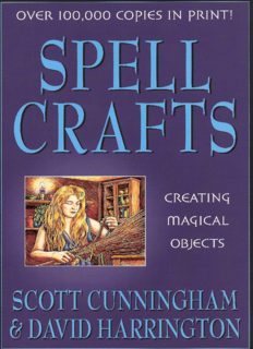 Spell Crafts: Creating Magical Objects (Llewellyn's Practical Magic)