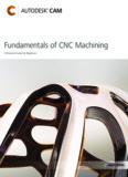 Fundamentals of CNC Machining