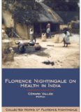 Florence Nightingale on Health in India: Collected Works of Florence Nightingale, Volume 9 (No. 9)