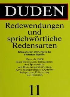 Duden Band 11: Redewendungen und sprichwörtliche Redensarten: Idiomatisches Wörterbuch der deutschen Sprache