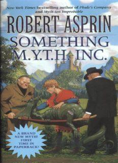 Asprin, Robert - Myth 12 - Something MYTH Inc