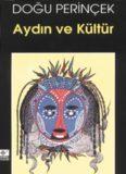Aydın ve Kültür - Doğu Perinçek