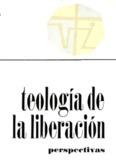 gutierrez-gustavo-teologia-de-la-liberacion-perspectiva