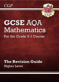 CGP GSCE Maths/Mathematics AQA Revision Guide Higher 17/06/2018
