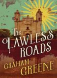 The Lawless Roads