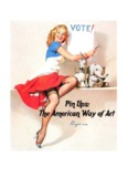 PIN-UPS: THE AMERICAN WAY OF ART, de J.C. Schussel e T.L. Varani.
