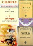 Chopin Frédéric. The Complete Ballades, Impromptus, Scherzi & the Fantaisie Op. 49