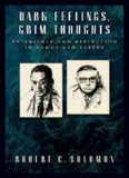 Dark Feelings, Grim Thoughts: Experience and Reflection in Camus and Sartre