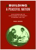 Building a Peaceful Nation: Julius Nyerere and the Establishment of Sovereignty in Tanzania, 1960