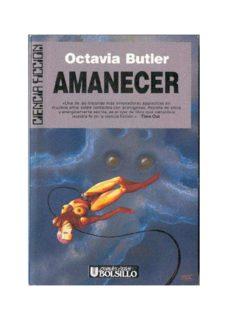 Octavia Butler - Amanecer