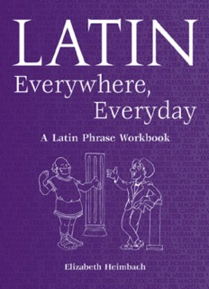 Latin Everywhere, Everyday : A Latin Phrase Workbook