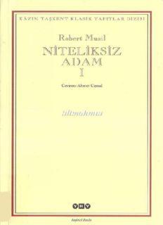 Niteliksiz Adam Cilt 1 - Robert Musil