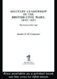 Military Leadership in the British Civil Wars, 1642-1651: Military Leadership in the British Civil