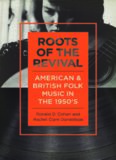 Roots of the Revival: American and British Folk Music in the 1950s