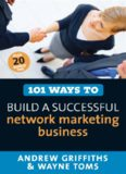 101 Ways to Build a Successful Network Marketing Business (101 Ways series