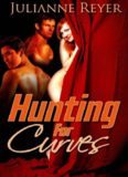 Hunting for Curves (BBW Erotic Romance)