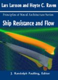 The Principles of Naval Architecture Series: Ship Resistance and Flow