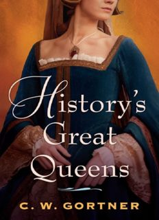 History's Great Queens (The Last Queen; The Confessions of Catherine de Medici)