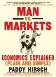Man vs. markets: economics explained