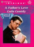 A Father's Love (Lost & Found, Book 6) (Harlequin Intrigue Series #498)