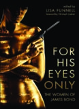 For his eyes only : the women of James Bond