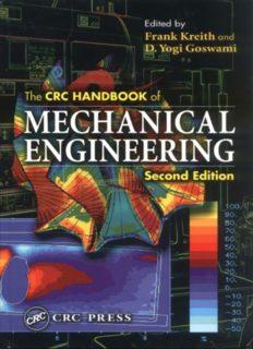 The CRC Handbook of Mechanical Engineering, Second Edition (Handbook Series for Mechanical Engineering)
