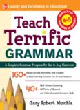 Teach Terrific Grammar, Grades 4-5 (Mcgraw-Hill Teacher Resources)