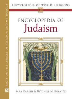 Encyclopedia Of Judaism (Encyclopedia of World Religions)