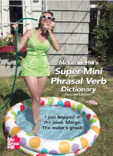 Spears R.A. McGraw-Hill's super-mini phrasal verb dictionary