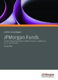 Audited Annual Report JPMorgan Funds - J.P. Morgan Asset