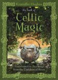 The book of celtic magic : transformative teachings from the cauldron of awen