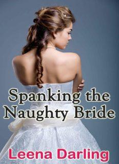 Spanking the Naughty Bride (Wedding; Honeymoon; Newlywed; Anniversary Spanking)