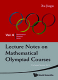 Lecture Notes on Mathematical Olympiad Courses For Junior