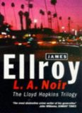 L.A. Noir: The Lloyd Hopkins Trilogy