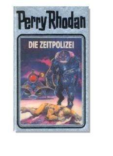 Perry Rhodan, Bd.36, Die Zeitpolizei