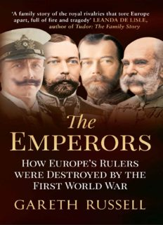 The emperors : how Europe's greatest rulers were destroyed by World War I