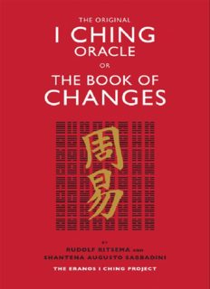 The Original I Ching: The Eranos I Ching Project