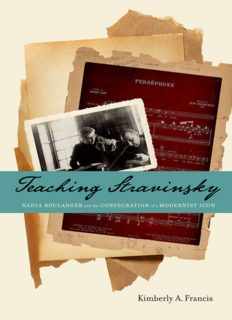 Teaching Stravinsky: Nadia Boulanger and the Consecration of a Modernist Icon