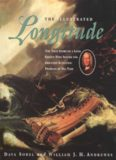 The Illustrated Longitude: The True Story of a Lone Genius Who Solved the Greatest Scientific