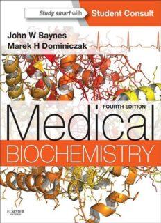 Medical Biochemistry, 4th edition (Medial Biochemistry)