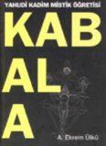 Kabala Yahudi Kadim Mistik Öğretisi - A. Ekrem Ülkü