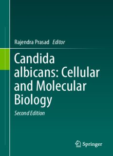 Candida albicans: Cellular and Molecular Biology